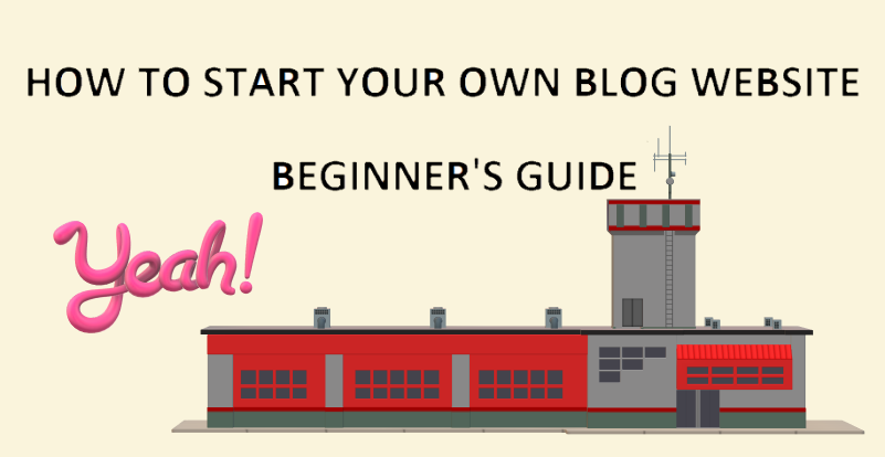 how-to-start-your-own-blog-website