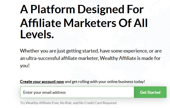 Wealthy affiliate is a platform designed for affiliate marketers at all levels